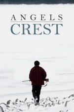 Abandoned – Angels Crest (2011)