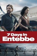 7 Days in Entebbe – Șapte zile în Entebbe (2018)