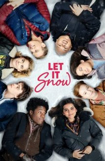 Let It Snow – Fulgi de iubire (2019)