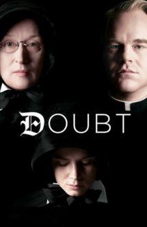 Doubt – Îndoiala (2008)