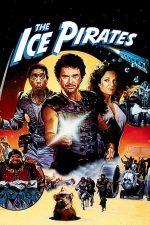 The Ice Pirates – Pirații ghețurilor (1984)
