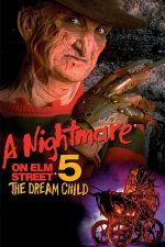 A Nightmare on Elm Street 5: The Dream Child – Coșmarul de pe Elm Street 5: Copilul din vis (1989)