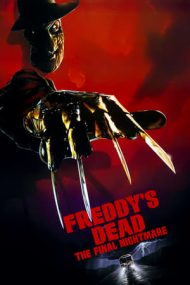 Freddy's Dead: The Final Nightmare – Sfârșitul lui Freddy: Coșmarul final (1991)