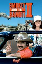 Smokey and the Bandit 2 – Smokey și Banditul (1980)