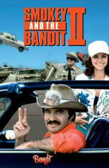 Smokey and the Bandit 2 – Smokey și Banditul (1980)