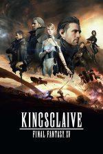 Kingsglaive: Final Fantasy XV – Spada Regelui: Final Fantasy XV (2016)