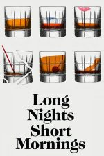Long Nights Short Mornings (2016)