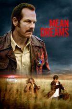 Mean Dreams – Vise rătăcite (2016)