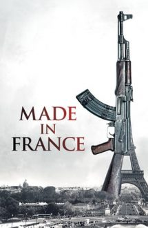 Made in France – Fabricat în Franța (2015)