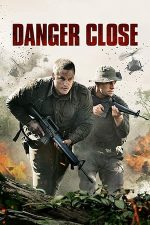 Danger Close (2019)
