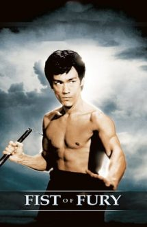 Fist of Fury – Pumnul de fier (1972)