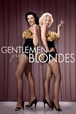 Gentlemen Prefer Blondes – Domnii preferă blondele (1953)