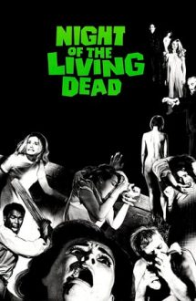 Night of the Living Dead – Noaptea morților vii (1968)