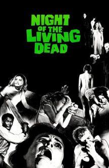 Night of the Living Dead – Noaptea morților vii (1968)