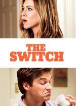 The Switch – Schimbul (2010)