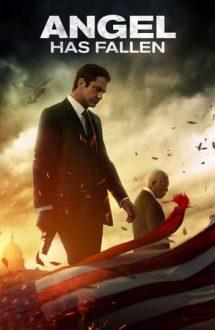 Angel Has Fallen – Cod Roșu în Serviciile Secrete (2019)