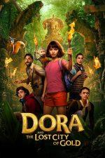 Dora and the Lost City of Gold – Dora în căutarea Orașului Secret (2019)