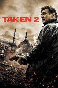 Taken 2: Teroare în Istanbul (2012)