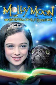 Molly Moon and the Incredible Book of Hypnotism – Molly Moon și incredibila carte a hipnozei (2015)
