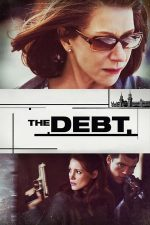 The Debt – Datorie de onoare (2010)