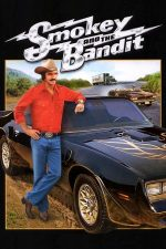 Smokey and the Bandit – Smokey și Bandit (1977)