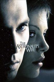 The Astronaut's Wife – Soţia astronautului (1999)