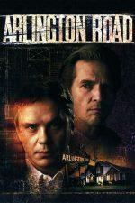 Arlington Road – Strada conspirației (1999)