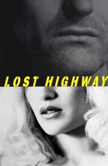 Lost Highway – Metamorfoze (1997)