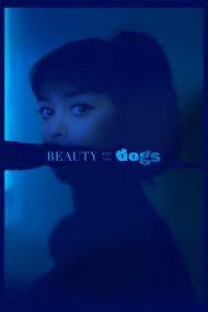 Beauty and the Dogs – Frumoasa și câinii (2017)