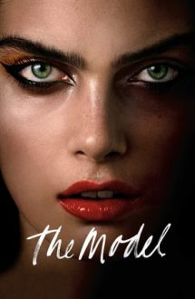 The Model – Fotomodelul (2016)
