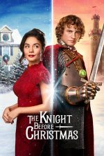 The Knight Before Christmas – Un cavaler de Crăciun (2019)