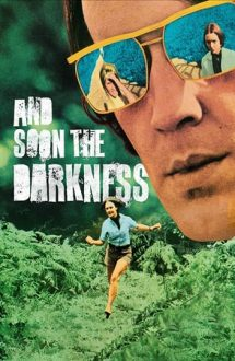 And Soon the Darkness (1970)