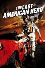 The Last American Hero – Ultimul erou american (1973)