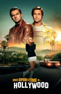 Once Upon a Time in Hollywood – A fost odată la Hollywood (2019)