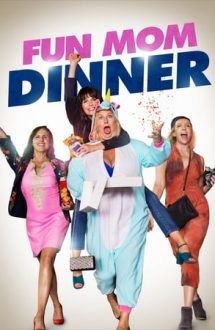 Fun Mom Dinner – O noapte de pomină (2017)