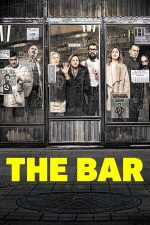 The Bar – Barul (2017)