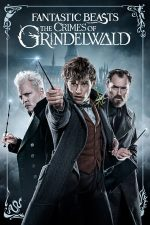 Fantastic Beasts: The Crimes of Grindelwald – Animale Fantastice: Crimele lui Grindelwald (2018)