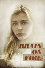 Brain on Fire – Luna mea de nebunie (2016)