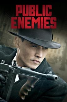 Public Enemies – Inamicii publici (2009)