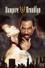 Vampire in Brooklyn – Vampirul din Brooklyn (1995)