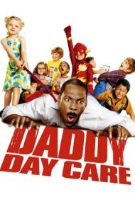Daddy Day Care – Grădinița lui Taticu' (2003)