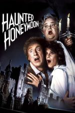 Haunted Honeymoon – Luna de miere cu fantome (1986)