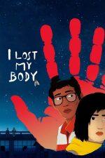 I Lost My Body – Mi-am pierdut corpul (2019)