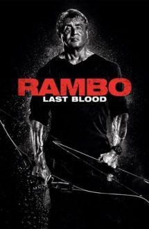 Rambo: Last Blood – Rambo: Ultima luptă (2019)