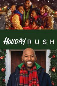 Holiday Rush – Valori de sărbători (2019)
