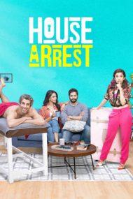 House Arrest – Arest la domiciliu (2019)