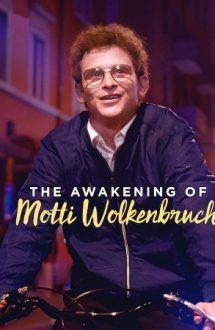 The Awakening of Motti Wolkenbruch – Trezirea la realitate a lui Motti Wolkenbruch (2018)