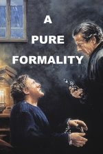 A Pure Formality – O simplă formalitate (1994)