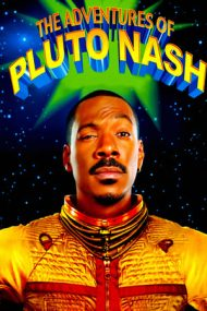 The Adventures of Pluto Nash – Aventurile lui Pluto Nash (2002)