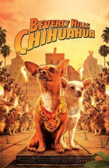 Beverly Hills Chihuahua – Chihuahua de Beverly Hills (2008)
